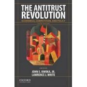 The Antitrust Revolution by Neal F Finnegan Distinguished Professor of Economics John E Kwoka