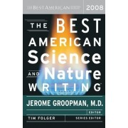 The Best American Science and Nature Writing by Jerome Groopman
