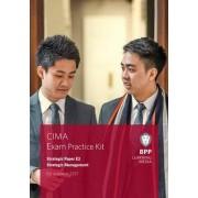 CIMA E3 Strategic Management by BPP Learning Media