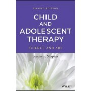 Child and Adolescent Therapy by Jeremy P. Shapiro