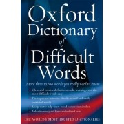 The Oxford Dictionary of Difficult Words by Archie Hobson