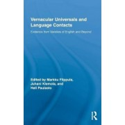 Vernacular Universals and Language Contacts by Markku Filppula
