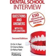 Dental School Interview by Dr Sri H Ravi