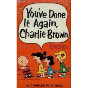 You've Done It Again Charlie Brown