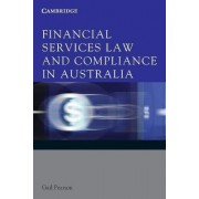 Financial Services Law and Compliance in Australia by Gail Pearson