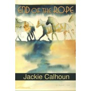 End of the Rope by Jackie Calhoun
