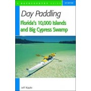 Day Paddling Florida's 10,000 Islands and Big Cypress Swamp by Jeff Ripple