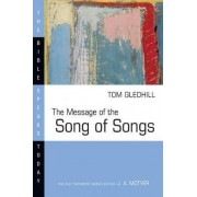 The Message of the Song of Songs by Tom Gledhill