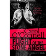 Flight of the Stone Angel by Carol O'Connell