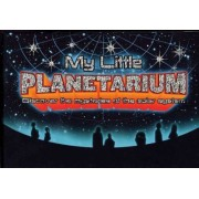 My Little Planetarium by Adele F Stephens