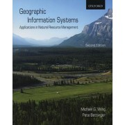 Geographic Information Systems by Michael G. Wing