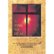 A Time to Heal (Handbook) by Archbishops' Council