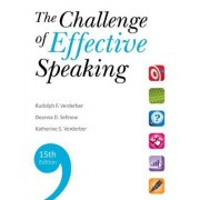 The Challenge of Effective Speaking by Rudolph F Verderber