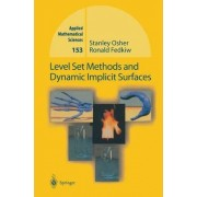 Level Set Methods and Dynamic Implicit Surfaces by Stanley Osher