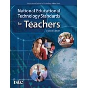 National Educational Technology Standards for Teachers by International Society for Technology In Education