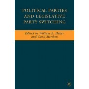 Political Parties and Legislative Party Switching by William Heller