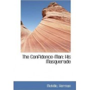 The Confidence-Man by Melville Herman