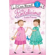 Pinkalicious: Pinkie Promise by Victoria Kann