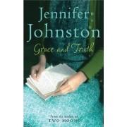 Grace and Truth by Jennifer Johnston