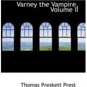 Varney the Vampire, Volume II by Thomas Preskett Prest