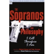 The Sopranos and Philosophy by Richard Greene