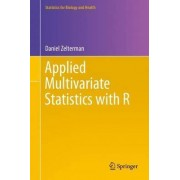 Applied Multivariate Statistics with R 2015 by Daniel Zelterman