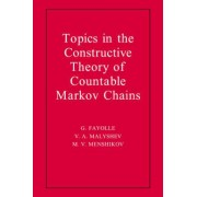Topics in the Constructive Theory of Countable Markov Chains by G. Fayolle