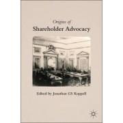 The Origins of Shareholder Advocacy 2011 by Jonathan G. S. Koppell