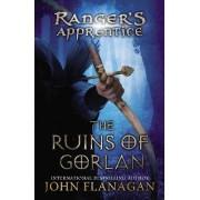 The Ruins of Gorlan by John A Flanagan