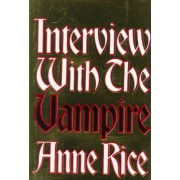 Interview with the Vampire by A Rice