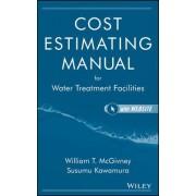 Cost Estimating Manual for Water Treatment Facilities by Susumu Kawamura