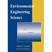 Environmental Engineering Science by William W. Nazaroff