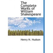 The Complete Works of William Shakespeare by Henry N Hudson