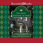 The Right Attitude to Rain by Alexander McCall McCall Smith