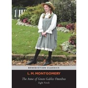 The Anne of Green Gables Omnibus. Eight Novels by L M Montgomery