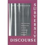 Subversive Discourse by Rita S. Kranidis