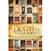 Death is a Doorway by Braxton Hunter