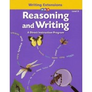 Reasoning and Writing Level D, Writing Extensions Blackline Masters by Siegfried Engelmann