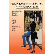 Sunday in the Park with George by Stephen Sondheim