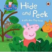 Peppa Pig: Hide and Peek by Peppa Pig