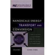 Nanoscale Energy Transport and Conversion by Gang Chen