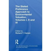 The Stated Preference Approach to Environmental Valuation: Foundations, Inital Development, Statistics Approaches Volume 1 by Richard T. Carson