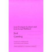 Just Gaming by Jean-Francois Lyotard