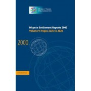 Dispute Settlement Reports 2000: Volume 5, Pages 2235-2620 2000: Pages 2235-2620 v.5 by World Trade Organization