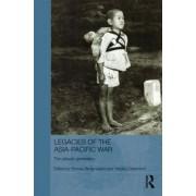 Legacies of the Asia-Pacific War by Roman Rosenbaum