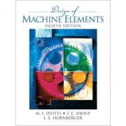Design of Machine Elements by Merhyle F. Spotts