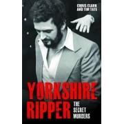 Yorkshire Ripper by Professor Chris Clark