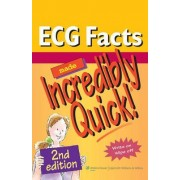 ECG Facts Made Incredibly Quick! by Lippincott