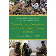 Cross-Cultural Competence for a Twenty-First-Century Military: Culture, the Flipside of Coin