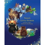 Nana's Little Stories by Patricia Rogers